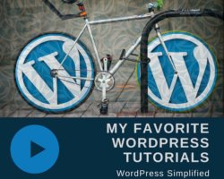 My Favorite WordPress Tutorials for Everyone